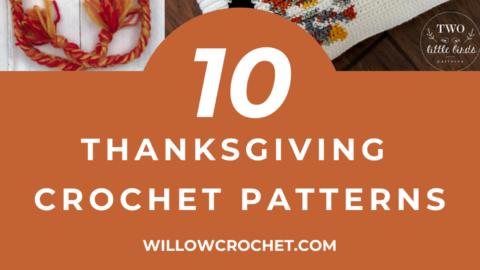 Ten Thanksgiving Crochet Patterns